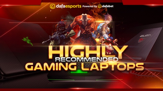 Highly recommended gaming laptops