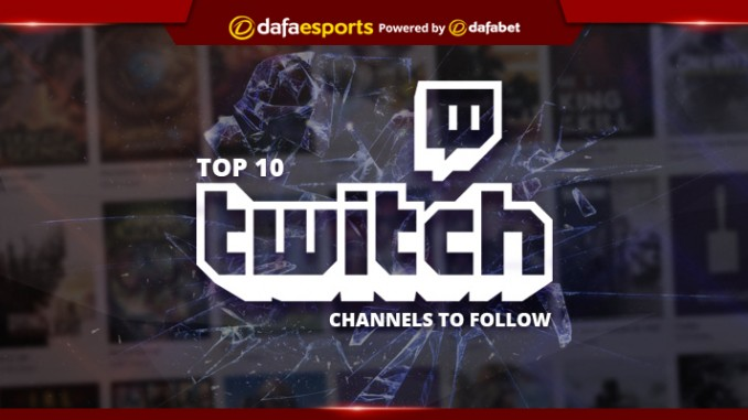 Top 10 Twitch channels to follow