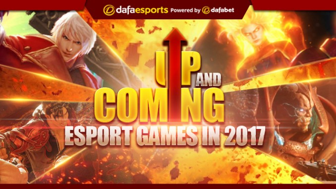 Up and coming eSports for 2017