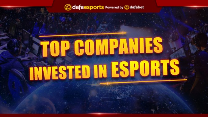 Top companies that have started to invest in eSports