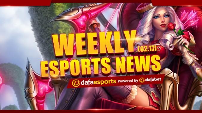 Weekly eSports Recap - Feb. 17, 2017