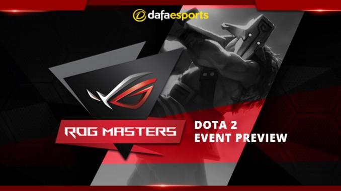 ROG Masters 2017 Dota 2 Preview DOTA 2